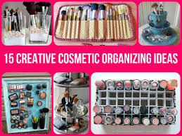 15 creative cosmetic organizing ideas