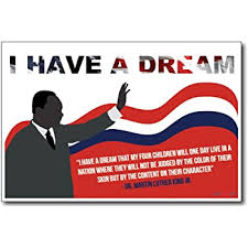 Amazon Com I Have A Dream Martin Luther King Jr New Famous Person Quote Poster Office Products