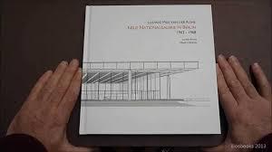 iliosbooks 7 mies van der rohe neue nationalgalerie in berlin 1962 1968 isbn 9788890802423 you