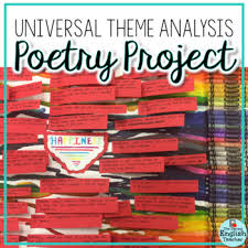 th grade poetry worksheets resources lesson plans  universal theme poetry analysis project universal theme poetry analysis project