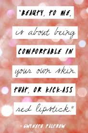 Best Beauty Quotes Ever Best of 24 Best Beauty Quotes Images On Pinterest Beauty Quotes Makeup