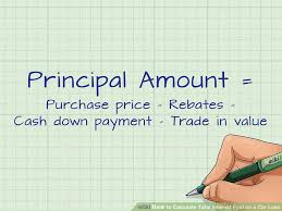 Principal Payment Calculation How To Calculate Total Interest Paid On A Car Loan 15 Steps