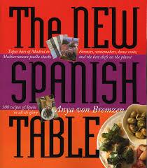 the new spanish table anya von bremzen 9780761135555 com books