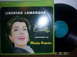 Libertad Lamarque - Canta Canciones De Maria Grever - Amazon.com Music