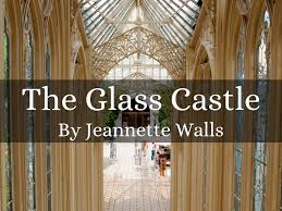 the glass castle by reh the glass castle