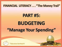 Financial Literacy The Money Trail Part 5 Budgeting Powerpoint