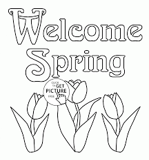 Small Picture welcome spring coloring page for kids seasons coloring pages