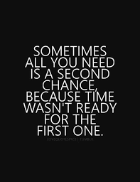 Second Love Quotes Unique Second Chance Quotes Tumblr Everyday Is A Second Chance