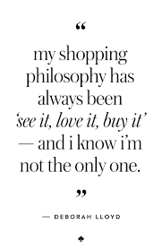 Pin By Brittney Lemke On Quotes Shopping Quotes Fashion Quotes