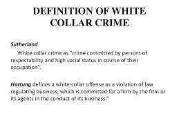 white collar crime 4 definition of white collar crime