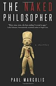 The Naked Philosopher By Paul Margolis 2015 Trade Paperback For Sale Online