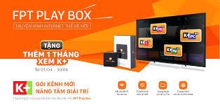 Hướng Dẫn] Đăng Ký Gói Kênh K+ Trên FPT Play Box » FPT Box