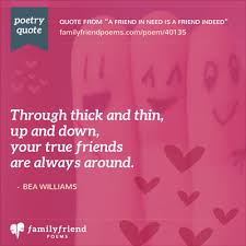 a friend in need is a friend indeed true friend poem a friend in need is a friend indeed