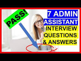 Interview Questions And Answers For Office Assistant 7 Admin Assistant Interview Questions And Answers Pass