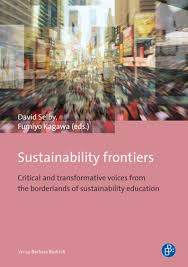 sustainability frontiers sustainability frontiers critical and  education for sustainable development the educational offshoot of the concept of sustainable development has rapidly become the predominant