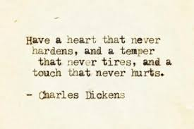 Charles Dickens Quotes Impressive Charles Dickens About Heart Temper And Touch Quote
