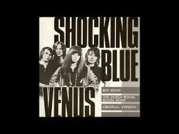 <b>Shocking Blue</b> - Venus (The Original Version) - YouTube