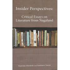 buy books on nagland insider perspectives critical essays on  insider perspectives critical essays on literature from nagaland