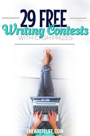 best ideas about writing contests writing 31 writing contests legitimate competitions cash prizes