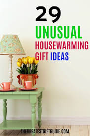 Unusual Housewarming Gift Ideas Because Expected House Ware Gifts Are So  Boring. Our Gift Guide Is Full Of Unique And Unusual Gift Ideas Perfect For  The ...