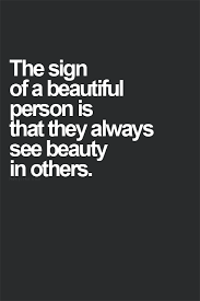 Quotes About Seeing Beauty Best Of Amen Quote Of What It Means To Be A Beautiful Person Little
