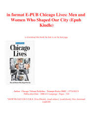 In Format E Pub Chicago Lives Men And Women Who Shaped Our City Epub