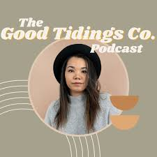 Good Tidings Co. | The Podcast