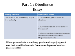 unit obedience and conformity ppt video online  part 1 obedience essay learning outcomes assessment criteria 3 understand the reasons