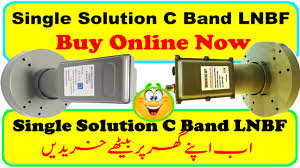 BUY Online One Solution C Band LNBF High Quality and low Quality. - Neelum  Tv HD