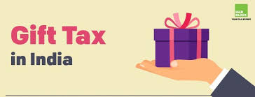 Gift Tax In India Gift Tax Act Rules Regulations 2018 19
