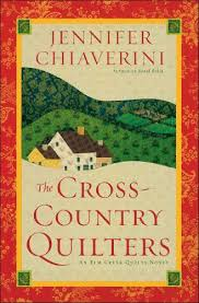 Full Elm Creek Quilts Book Series by Jennifer Chiaverini & ... Elm Creek Quilts book series · The Cross-Country Quilters Adamdwight.com