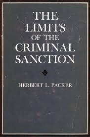 Cite The Limits Of The Criminal Sanction Herbert L Packer