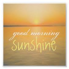Good Morning Starshine Quote Best Of Poster Good Morning Sunshine Quote Ocean Sunrise Pinterest
