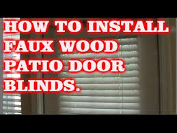 to install faux wood blinds patio door