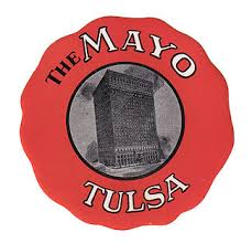 Image result for PICTURE OF MAYO HOTEL IN 1968 TULSA OK