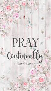 Pray continually wallpaper. Created by ...