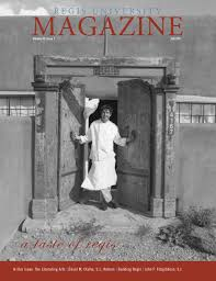 Regis University Alumni Magazine - Fall 2011 by Marcom - issuu