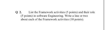 list the framework activities 5 points