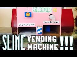 How To Make A Slime Vending Machine Delectable My Homemade Slime Vending Machine YouTube