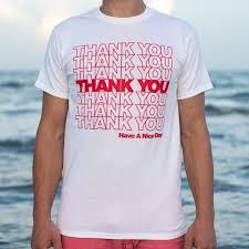 You Shirts Thank You Bag T Shirt 6 Dollar Shirts