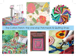 The Cotton Patch patchwork and Quilting Shop & Patchwork and Quilting Online Shop Adamdwight.com