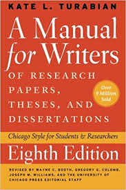 a manual for writers of research papers theses and   a manual for writers of research papers theses and dissertations eighth edition chicago style for students and researchers chicago guides