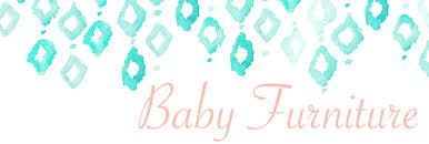 baby furniture baby kids baby furniture