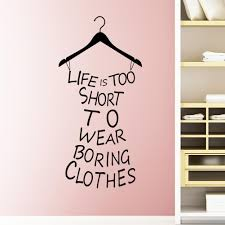 life is too short words quote clothes hanger home room art vinyl wall decals wall art wall stickers wall art words from flylife 2 82 dhgate com on wall art words with life is too short words quote clothes hanger home room art vinyl