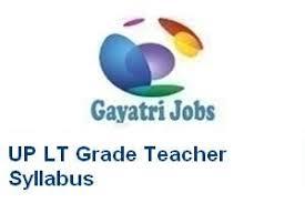 Up Lt Grade Teacher Syllabus 2018 Pdf Exam Pattern Download Here