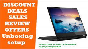Lenovo Flex 14 2-in-1 Convertible Laptop 81SQ000EUS REVIEW DEALS DISCOUNTS  SALES UNBOXING OFFERS - YouTube