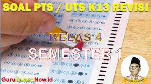Indonesia kelas 8 smp/ mts semester 2 kurikulum 2013 th. Soal Pts Uts K13 Kelas 4 Semester 1 Tahun 2020 2021 Guru Zaman Now