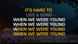 when we were young adele karaoke s you
