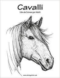 Amazonit Cavalli Libro Da Colorare Per Adulti 1 Nick Snels Libri