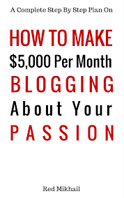 buy how to land your dream job discover how you can follow your how to make 5 000 per month blogging about your passion a complete step by step plan on how to create a blog choose your niche monetize your blog quit